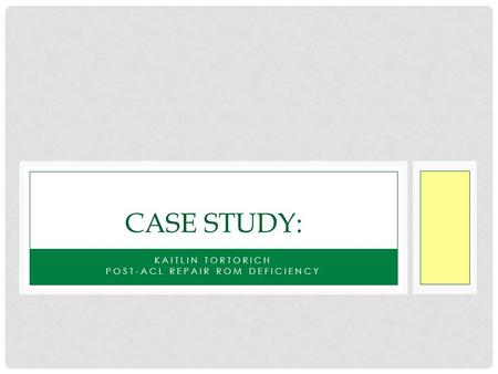 ACL Case Study: Stein 19 - ossur.ca
