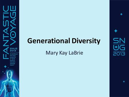 Generational Diversity Mary Kay LaBrie. What is a Generation? Write down your biggest concern or challenge. We will discuss at the end of the class.