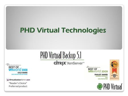 "PHD Virtual Technologies ""Reader's Choice"" Preferred product."