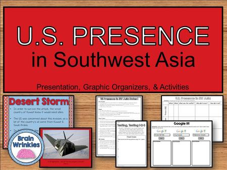 Presentation, Graphic Organizers, & Activities in Southwest Asia.