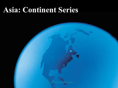 Asia: Continent Series  Satellite View