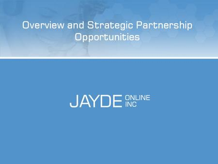 Overview and Strategic Partnership Opportunities.