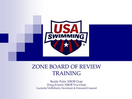 ZONE BOARD OF REVIEW TRAINING Buddy Pylitt, NBOR Chair Doug Everett, NBOR Vice Chair Lucinda McRoberts, Secretary & General Counsel.