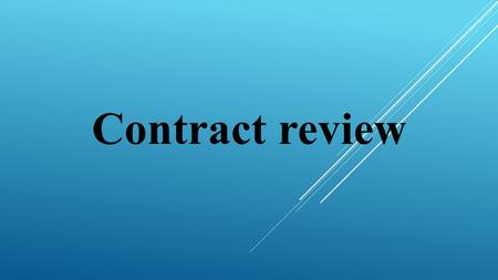 Contract review. What Is a Contract?  an agreement between two or more parties to the doing or to provide a product or service.