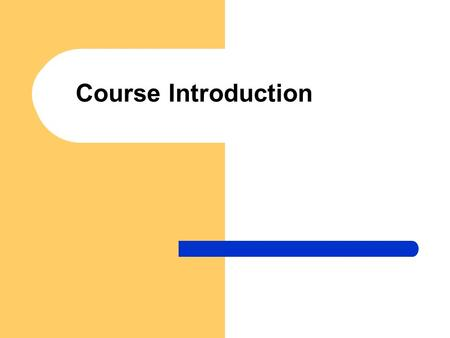 Course Introduction. Lectures – Monday, 13:00-14:50, C307 – Thursday, 14:00-14:50, C307 Instructor – Dr Sherry Zhou; Office: E407B-R2; Tel.: –