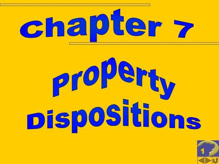 1. 2 PROPERTY DISPOSITIONS Computation of gain or loss Character of taxable gains and losses Other property dispositions.