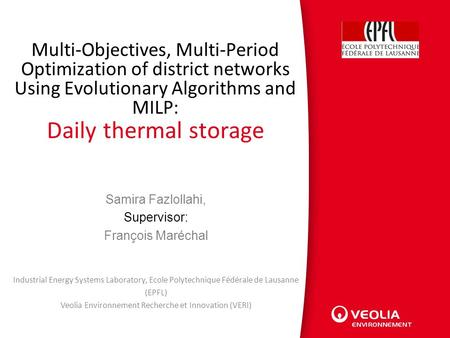 ) Recherche & Innovation Multi-Objectives, Multi-Period Optimization of district networks Using Evolutionary Algorithms and MILP: Daily thermal storage.