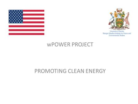 "WPOWER PROJECT PROMOTING CLEAN ENERGY. Overview Partnership on Women's Entrepreneurship in Renewables (""wPOWER"") project is an initiative of the Department."