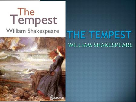 literary analysis of the play the tempest by william shakespeare