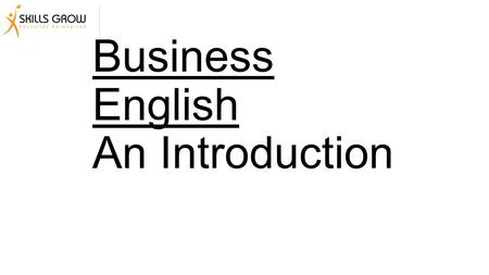Business English An Introduction. What do you think is the most important aspect of business English?