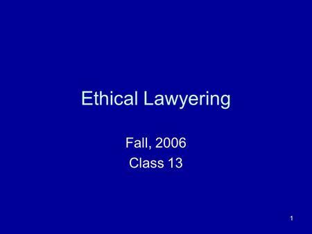 1 Ethical Lawyering Fall, 2006 Class MR 1.5 (a) A lawyer shall not make an agreement for, charge, or collect an unreasonable fee or an unreasonable.