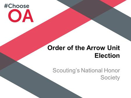 Order of the Arrow Unit Election Scouting's National Honor Society.