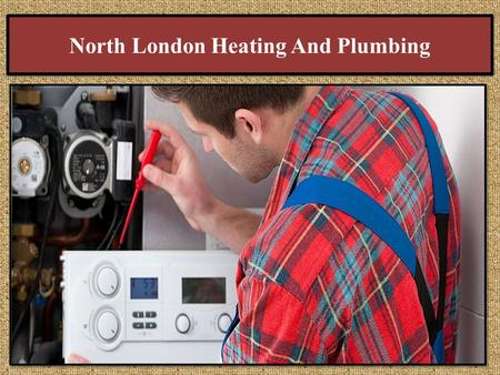 North London Heating And Plumbing. City Plumbing London: We have best plumbers in the city of London. Our team of experienced and fully qualified plumbers.