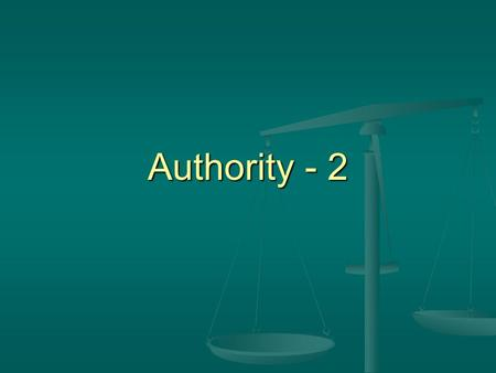"Authority - 2. Definition - Authority Greek Word – Exousia Vine: ""The power of authority, the right to exercise power… the power of rule or government…"