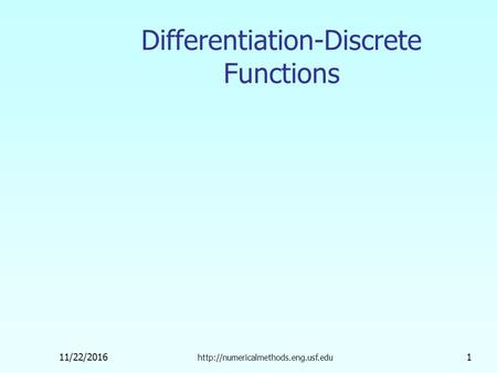 11/22/ Differentiation-Discrete Functions.