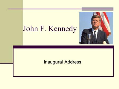jfks inaugural address essay