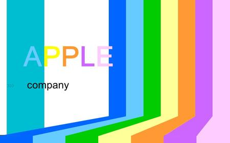 Company APPLE.  Introduction Apple Inc. is an American multinational corporation that designs and sells consumer electronics,
