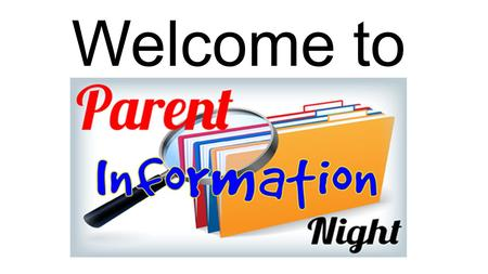 Welcome to. Parent Handbook Please keep this booklet in convenient location as a reference for the school year. It is filled with very useful information!