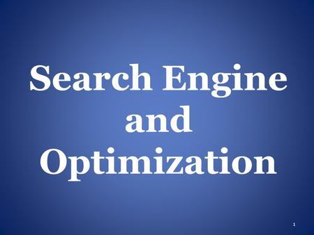 Search Engine and Optimization 1. Agenda Indexing Algorithms Latent Semantic Indexing 2.