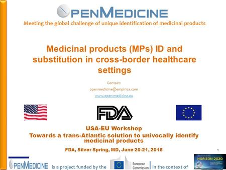 PHC Meeting the global challenge of unique identification of medicinal products Medicinal products (MPs) ID and substitution in cross-border.
