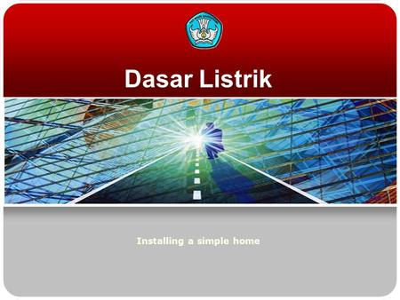 Dasar Listrik Installing a simple home. Teknologi dan Rekayasa Switch  Connection single switch is a series of single switch that function to set and.