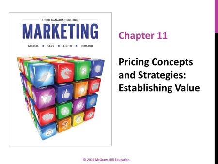 11-1 Chapter 11 Pricing Concepts and Strategies: Establishing Value.