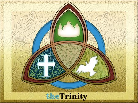 Genesis 1:1 In the beginning, God… The Trinity is Critical 1.It is the primary thing that distinguishes Christianity from every other religion in the.