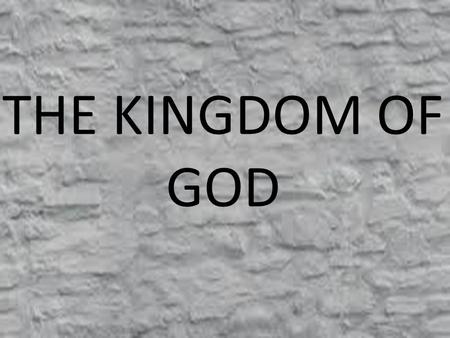 THE KINGDOM OF GOD. The Kingdom is all around us: 20 Now having been questioned by the Pharisees as to when the kingdom of God was coming, He answered.
