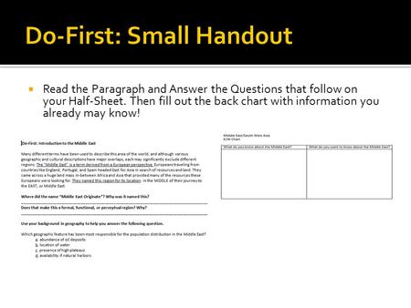  Read the Paragraph and Answer the Questions that follow on your Half-Sheet. Then fill out the back chart with information you already may know!