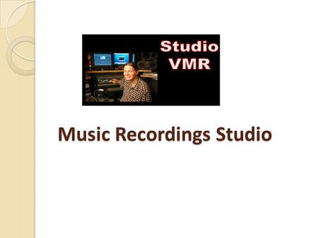 Music Recordings Studio. Studio VMR Studio VMR Is A Chicago Based Music Recording Studio That Offers Music Recordings, And Voice Overs In Chicago IL.