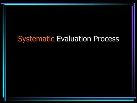 Systematic Evaluation Process. What need to know for successful evaluation and impression? –ANATOMY –Pathomechanics –Biomechanics of Sport –Pathologies.