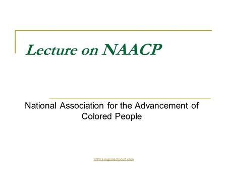 Lecture on NAACP National Association for the Advancement of Colored People
