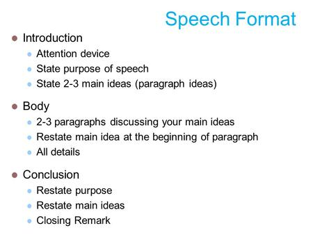 Informative Speech Outline 3-5 Minutes. What Your Outline Should