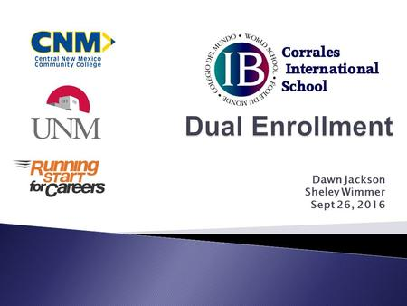 Dawn Jackson Sheley Wimmer Sept 26,  Dual Credit/Concurrent Enrollment is a program designed to provide high school juniors and seniors the opportunity.