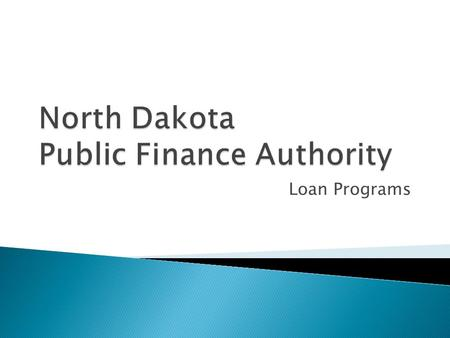 Loan Programs.  What is the PFA?  How does PFA financing work?  What is the Capital Financing Program?  What is the State Revolving Fund Program?