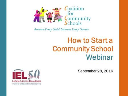 How to Start a Community School Webinar September 28, 2016.