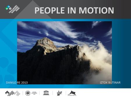 PEOPLE IN MOTION DANILO RE 2013IZTOK BUTINAR. MAIN PURPOSE OF TOURISM TRIPS BY UNWTO.