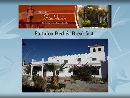 Partaloa Bed & Breakfast. This property offers spacious and comfortable living whether for a large family or as a Bed & Breakfast establishment which.