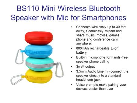 BS110 Mini Wireless Bluetooth Speaker with Mic for Smartphones Connects wirelessly up to 30 feet away, Seamlessly stream and share music, movies, games,