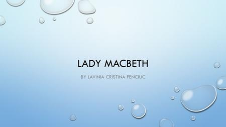 an analysis of the character of macbeth in the beginning of the play macbeth At the beginning of the play, macbeth and lady macbeth have a very strong  lady macbeth's character is shown to be a lonely woman who once knew everything.