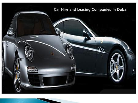 Car Hire and Leasing Companies in Dubai