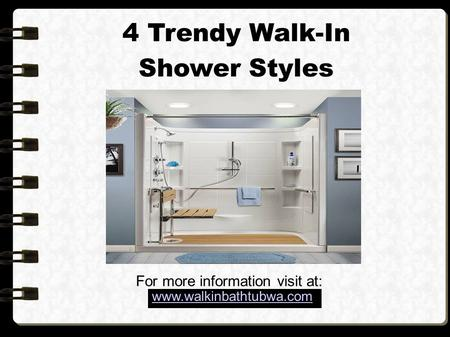 4 Trendy Walk-In Shower Styles