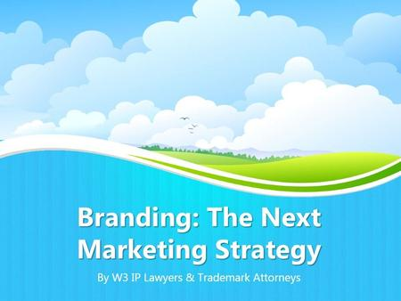 Branding: The Next Marketing Strategy