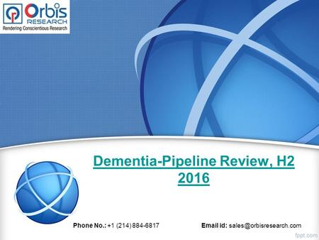 Dementia-Pipeline Review, H Phone No.: +1 (214) id: