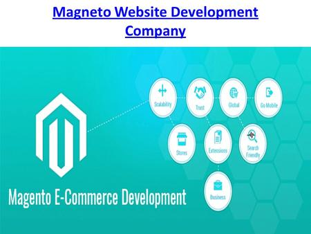 Magneto Website Development Company. Web Design Ecommerce Services.