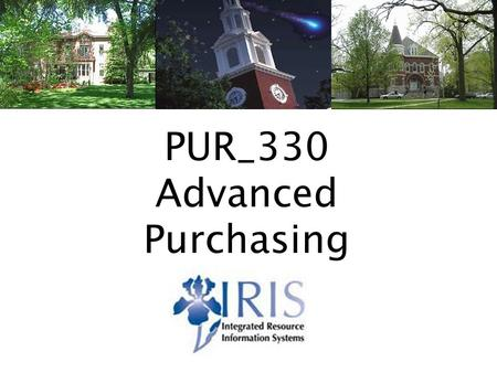 Advanced Purchasing PUR_330 v21 PUR_330 Advanced Purchasing.