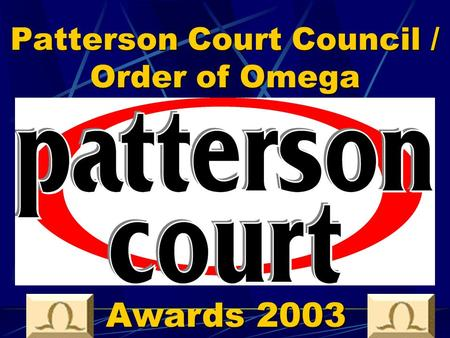 Patterson Court Council / Order of Omega Awards 2003.
