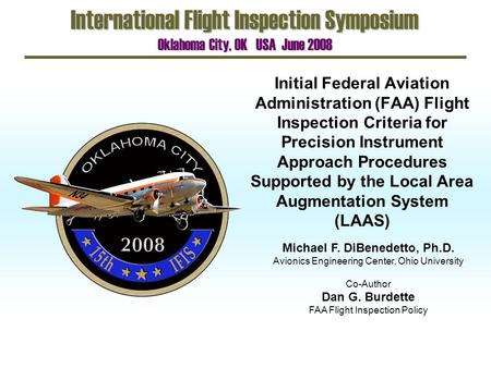 Initial Federal Aviation Administration (FAA) Flight Inspection Criteria for Precision Instrument Approach Procedures Supported by the Local Area Augmentation.