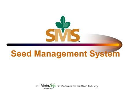 Seed Management System Software for the Seed Industry.
