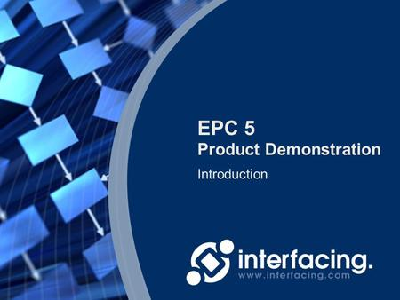 EPC 5 Product Demonstration Introduction.